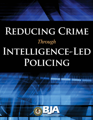 Image for Reducing Crime Through Intelligence-Led Policing