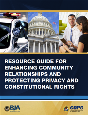 Image for Resource Guide for Enhancing Community Relationships and Protecting Privacy and Constitutional Rights