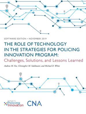 Image for The Role of Technology In The Strategies for Policing Innovation Program: Challenges, Solutions and Lessons Learned, Software Edition