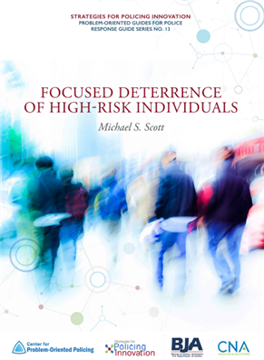 Image for Focused Deterrence of High Risk Individuals