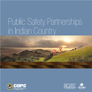 Image for Public Safety Partnerships in Indian Country