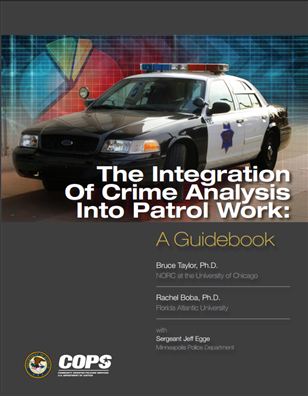 Image for The Integration of Crime Analysis Into Patrol Work: A Guidebook
