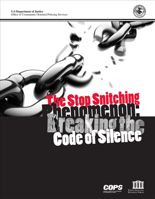 Image for The Stop Snitching Phenomenon: Breaking the Code of Silence