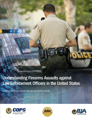 Image for Understanding Firearms Assaults Against Law Enforcement Officers in the United States