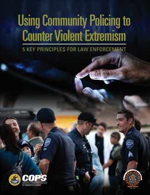 Image for Using Community Policing to Counter Violent Extremism: 5 Key Principles for Law Enforcement