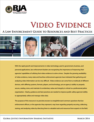 Image for Video Evidence - A Law Enforcement Guide to Resources and Best Practices