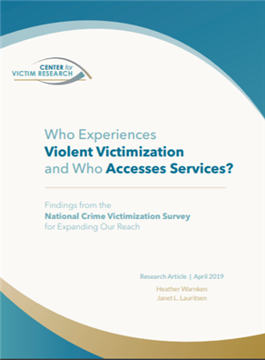 Image for Who Experiences Violent Victimization and Who Accesses Services?