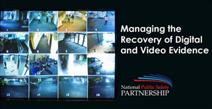 Image for PSP Webinar: Managing the Recovery of Digital and Video Evidence